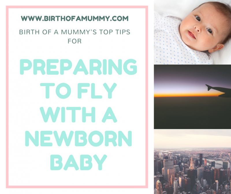 Preparing to go flying with a newborn : A guide